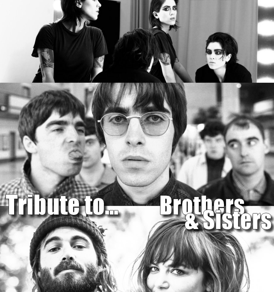 Tribute to... Brothers & Sisters !