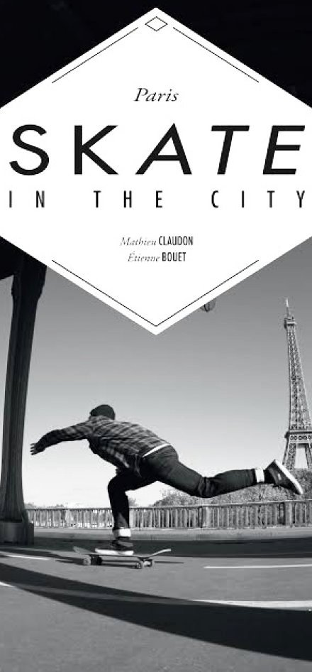 Paris, Skate in the City